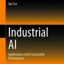 Professor Jay Lee Publishes Book on Industrial AI